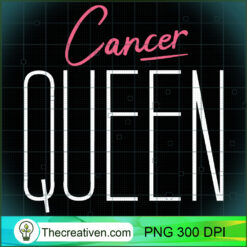 Cancer Queen Classy Cancer Woman Astrology Gift PNG, Afro Women PNG, Cancer Queen PNG, Black Women PNG