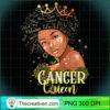 Cancer Queen Strong Smart Afro Melanin Gift Black Women T Shirt copy