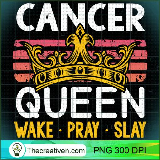 Cancer Queen Wake Pray and Slay Pullover Hoodie copy