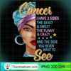 Cancer queen I have 3 sides funny saying Cancer zodiac T Shirt copy