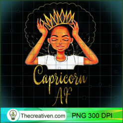 Capricorn Queen Af Zodiac Floral PNG, Afro Women PNG, Capricorn Queen PNG, Black Women PNG