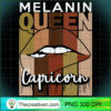 Capricorn Queen Zodiac Sign Melanin Retro Vintage Birthday T Shirt copy