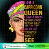 Capricorn queen I have 3 sides birthday Capricorn zodiac T Shirt copy