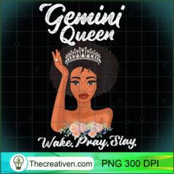 Gemini Queen Wake Pray Slay PNG, Afro Women PNG, Gemini Queen PNG, Black Women PNG