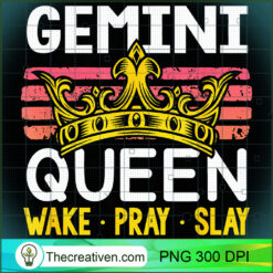 Gemini Queen Wake Pray and Slay PNG, Afro Women PNG, Gemini Queen PNG, Black Women PNG