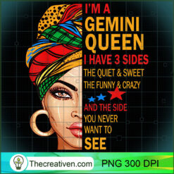 Gemini Queen I Have 3 Sides Funny Gemini PNG, Afro Women PNG, Gemini Queen PNG, Black Women PNG