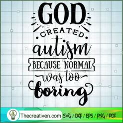 God Created Autism SVG Free, Autism SVG Free, Free SVG For Cricut Silhouette