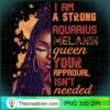 I Am Strong Aquarius Melanin Queen Cute Birthday Womens Long Sleeve T Shirt copy