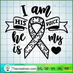 I Am His Voice SVG Free, Autism SVG Free, Free SVG For Cricut Silhouette