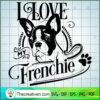 I love my frenchie black copy