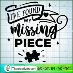 I_ve Found My Missing Piece SVG Free, Autism SVG Free, Free SVG For Cricut Silhouette
