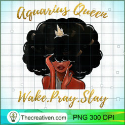 Im a Aquarius Girl Funny Women Queen Zodiac PNG, Afro Women PNG, Aquarius Queen PNG, Black Women PNG