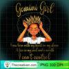 Im a Gemini Girl Funny Birthday T Shirt for Women Queen copy