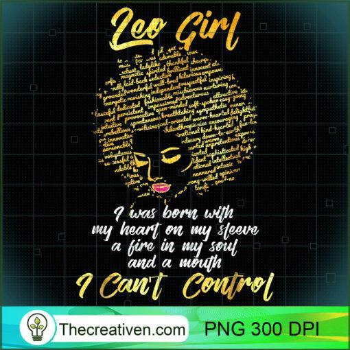 Im a Leo Girl Shirt Funny Birthday T Shirt for Women 1 copy