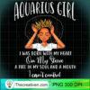 Im an Aquarius Girl Shirt Birthday T Shirt for Women T Shirt copy