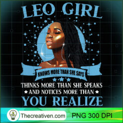Leo Girl Black Queen Your Realize PNG, Afro Women PNG, Leo Queen PNG, Black Women PNG