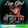 Leo Girl Im Living My Best Life Shirt Black Queen copy