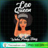 Leo Queen Shirt Wake Pray Slay T Shirt copy