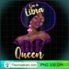 Libra Queen Astrology Sign Birthday T Shirt for Afro Black copy
