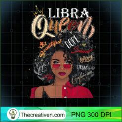 Libra Queen Beautiful Dope Black Women PNG, Afro Women PNG, Libra Queen PNG, Black Women PNG