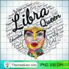 Libra Queen Shirt Birthday Gift Melanin Libra Black Girl T Shirt copy