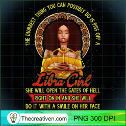 Libra Zodiac Dumbest Thing Piss Off A Black Queen PNG, Afro Women PNG, Libra Queen PNG, Black Women PNG