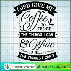 Lord Give Me Coffee SVG Free, Coffee SVG Free, Free SVG For Cricut Silhouette