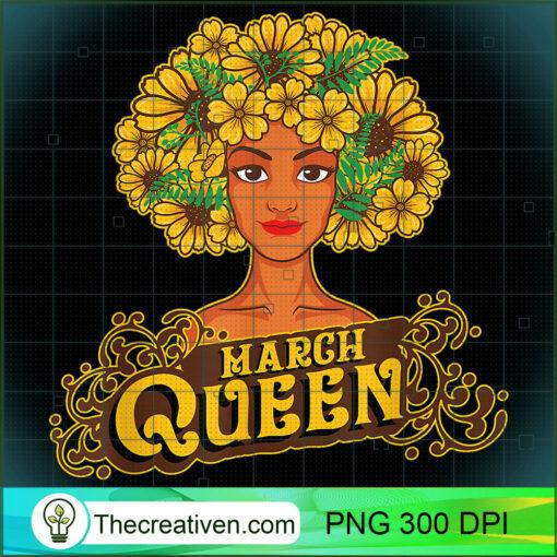 March Queen Birthday Afro Black Funny Aries Gifts T Shirt copy