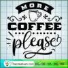 More coffee please copy
