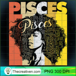 Pisces Pride - Black Women Natural Hair Art Word PNG, Afro Women PNG, Pisces Queen PNG, Black Women PNG