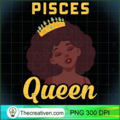 Pisces Queen Black Girl PNG, Afro Women PNG, Pisces Queen PNG, Black Women PNG