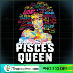 Pisces Queen Black Woman Afro Natural Hair PNG, Afro Women PNG, Pisces Queen PNG, Black Women PNG