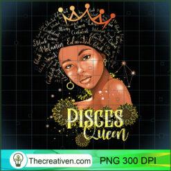 Pisces Queen Strong Smart Afro Melanin Black Women PNG, Afro Women PNG, Pisces Queen PNG, Black Women PNG