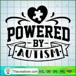 Powered By Autism SVG Free, Autism SVG Free, Free SVG For Cricut Silhouette