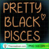 Pretty Black Pisces Birthday African American Gift Pullover Hoodie copy