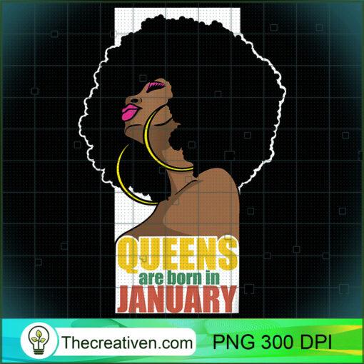 Queens Are Born In January Capricorn Aquarius Black Queen T Shirt copy