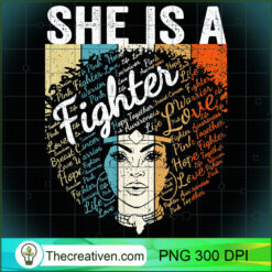 Retro Breast Cancer  Women Black Queen She Is A Fighter PNG, Afro Women PNG, Cancer Queen PNG, Black Women PNG