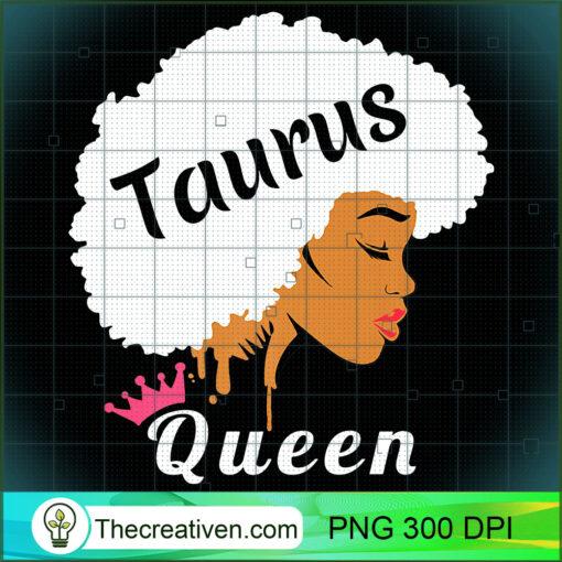Taurus Zodiac Birthday T Shirt Cool Black Women Afro Shirt copy