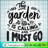 The garden is calling and I must go copy