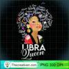 Womens Afro Hair Art Libra Queen Birthday September 23 October 22 T Shirt copy