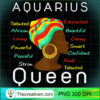 Womens Aquarius Queen Afro Horoscope January 20 February 18 Shirt T Shirt copy