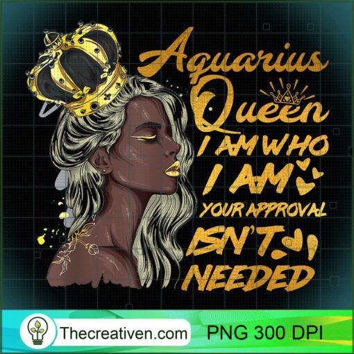 Womens Aquarius Queen Birthday Zodiac Gift Black Women Gift T Shirt copy