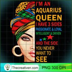 Womens Aquarius Queen I have 3 Sides Zodiac Aquarius PNG, Afro Women PNG, Aquarius Queen PNG, Black Women PNG