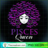 Womens Black Womens Afro Hair Pisces Queen Birthday Gift T Shirt copy