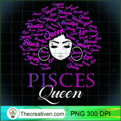 Womens Black Womens Afro Hair Pisces Queen PNG, Afro Women PNG, Pisces Queen PNG, Black Women PNG
