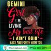 Womens Gemini Girl Living My Best Life Birthday Black Queen T Shirt copy