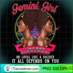 Womens Gemini Zodiac Black Queen Mean AF PNG, Afro Women PNG, Gemini Queen PNG, Black Women PNG