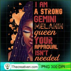 Womens I Am Strong Gemini Melanin Queen Cute Womens Premium PNG, Afro Women PNG, Gemini Queen PNG, Black Women PNG