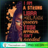 Womens I Am Strong Libra Queen Birthday Zodiac Dreadlocks Woman T Shirt copy