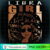 Womens Ki Libra Queen Birthday Zodiac Costume Black Woman Gift T Shirt copy
